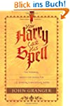 How Harry Cast His Spell: The Meaning...