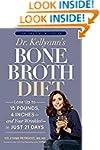 Dr. Kellyann's Bone Broth Diet: Lose...