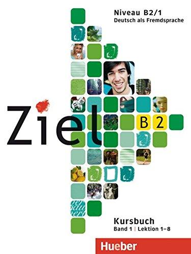 Ziel. Niveau B2/1. Kursbuch-Arbeitsbuch. Per il Liceo scientifico. Con CD Audio. Con CD-ROM