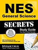 NES General Science (311) Exam Secrets