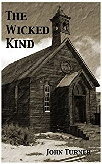 The Wicked Kind by John Turner ebook deal