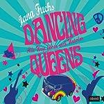 Dancing Queens: Alle Wege führen nach Waterloo | Jana Fuchs