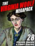 The Virginia Woolf Megapack: 28 Class...