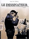 echange, troc Jean Trolley, Erroc, François Dimberton - Le dessinateur, Tome 1 : Caroline