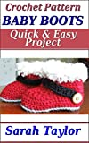 Baby Boots - Quick and Easy Crochet Pattern