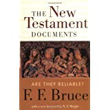 The New Testament Documents: Are They Reliable?by N. T. Wright
