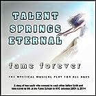 Talent Springs Eternal: Fame Forever Hörspiel von David De Silva Gesprochen von:  full cast