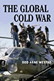 img - for The Global Cold War: Third World Interventions and the Making of Our Times book / textbook / text book