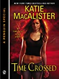 img - for Time Crossed: A Time Thief Novella (A Penguin Special from Signet) book / textbook / text book