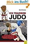 Ich trainiere Judo (Ich lerne, ich tr...