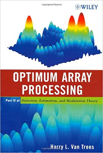 Detection, Estimation, and Modulation Theory, Optimum Array Processing (Part IV)