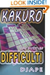 Difficult Kakuro: 200 puzzles (Volume 1)