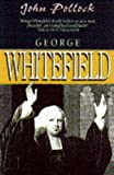 George Whitefield and the Great Awakening (PBK) (0745910181) by Pollock, John