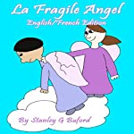 The Fragile Angel | Stanley G. Buford
