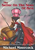 Elric Volume 2: The Sailor On The Seas Of Fate (v. 2)