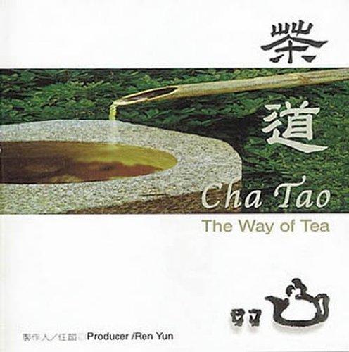 Cha Tao: The Way Of Tea