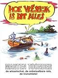 Hoe Versel'jk Is Dit Alles (9023405757) by Marten Toonder