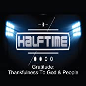 Gratitude: Thankfulnes to God and People | [Rick McDaniel]