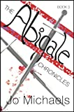 The Abigale Chronicles - Book Three