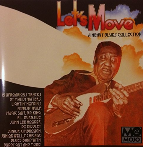 mojo-presents-lets-move-a-heavy-blues-collection
