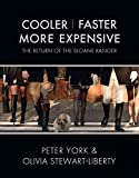Cooler, Faster, More Expensive: The Return of the Sloane Ranger