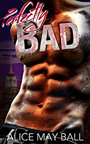 Perfectly Bad: Pierce : a bad boy Mafia romance