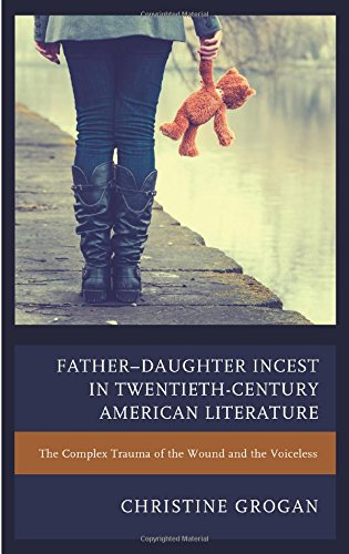 father-daughter-incest-in-twentieth-century-american-literature-the-complex-trauma-of-the-wound-and-