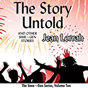 The Story Untold and Other Sime~Gen Stories: Sime~Gen, Book 10 | Jean Lorrah