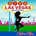 Diva Las Vegas: Raven McShane, Volume 1 Audiobook by Stephanie Caffrey Narrated by Erin deWard