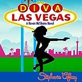 Diva Las Vegas: Raven McShane, Volume 1