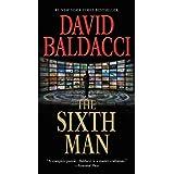 The Sixth Man (King & Maxwell Book 5) ~ David Baldacci