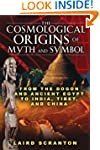 Cosmological Origins Of Myth And Symbol