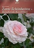 Zarte Schönheiten - Bezaubernde Rosenblüten - Author: ...