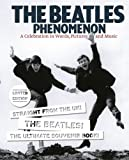 The Beatles Phenomenon (1780388047) by Barry Miles