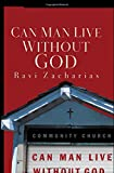 img - for Can Man Live Without God book / textbook / text book