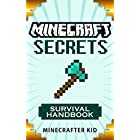 MINECRAFT: Survival Handbook Edition: Ultimate Tips and Tricks to Survive in Minecraft (Unofficial Minecraft Secrets Guide for Kids) (Ultimate Minecraft Secrets Handbooks)