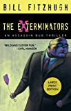 The Exterminators: An Assassin Bug Thriller (Assassin Bug Thrillers) (1590585410) by Fitzhugh, Bill