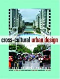 cover of Cross-cultural Urban Design: Global or Local Practice?