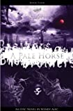 Chronicles of Brothers-A Pale Horse
