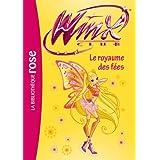 Winx club 40 - Le royaume des fées