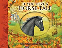If You Love a Horse Tale