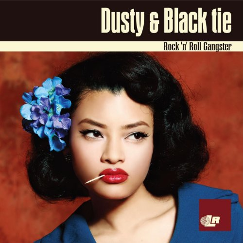 Dusty & Black Tie - Rock N Roll Gangster