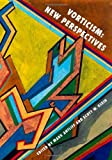img - for Vorticism: New Perspectives book / textbook / text book