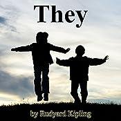 They | [Rudyard Kipling]