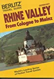 Rhine Valley: From Cologne to Mainz (Berlitz Travel Guide) (2831502470) by Berlitz International, Inc.