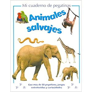 Animales Salvajes/ Wild Animals (My Sticker Activity) (Spanish Edition) (May 2005)