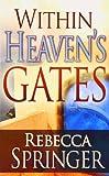 Within Heavens Gates