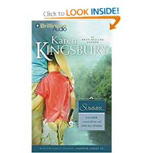 Summer (Sunrise Series) Karen Kingsbury and Sandra Burr