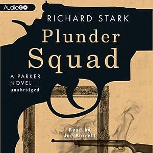 Plunder Squad Audiobook