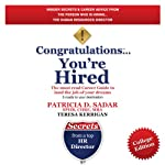 Congratulations You're Hired!: The must read Career Guide to land the job of your Dreams, College Edition | Patricia Drolet Sadar,Teresa Kerrigan